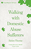 Walking with Domestic Abuse Sufferers (Gospel Hope for Life Issues)