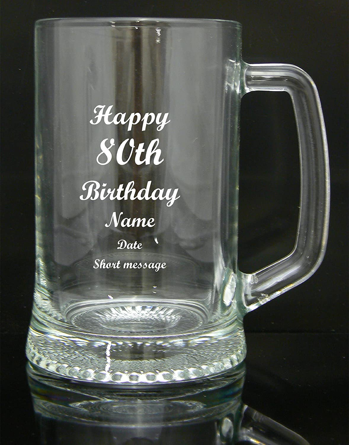 Easy To Personalise. Engraved Quality Glass Tankard, Gift Boxed, 80th Birthday Design, Personalised Gifted Moments