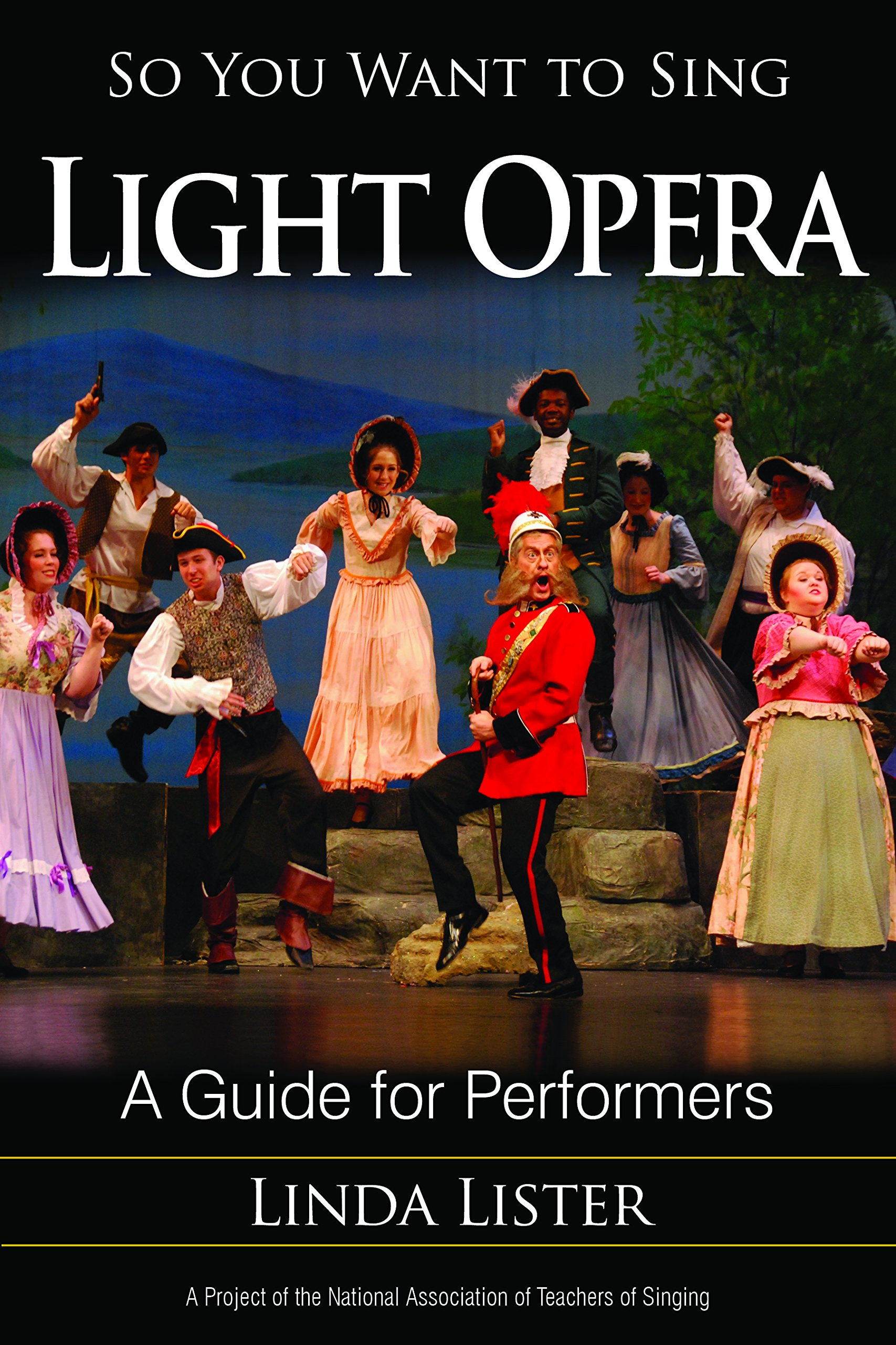 So You Want to Sing Light Opera: A Guide for Performers ebook