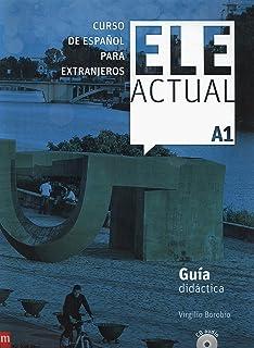 ELE ACTUAL A2. Guía didáctica: Amazon.es: Virgilio Borobio ...