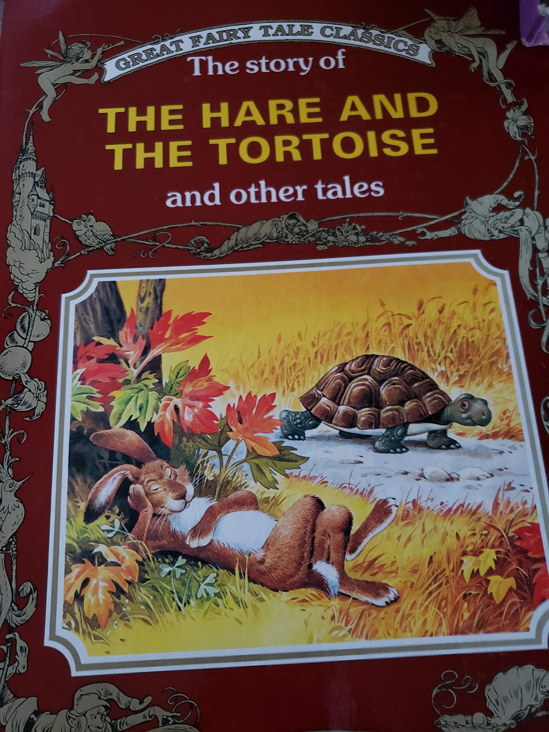 The Story Of The Hare And The Tortoise And Other Tales Great