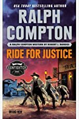Ralph Compton Ride for Justice (The Gunfighter Series) Kindle Edition