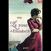 Le rose di Elizabeth