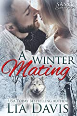 A Winter Mating: Sassy Ever After Kindle Edition