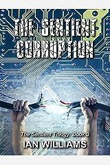 The Sentient Corruption (The Sentient Trilogy Book 3) Kindle Edition
