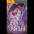 A Friend in Paris: A Sweet French Romance