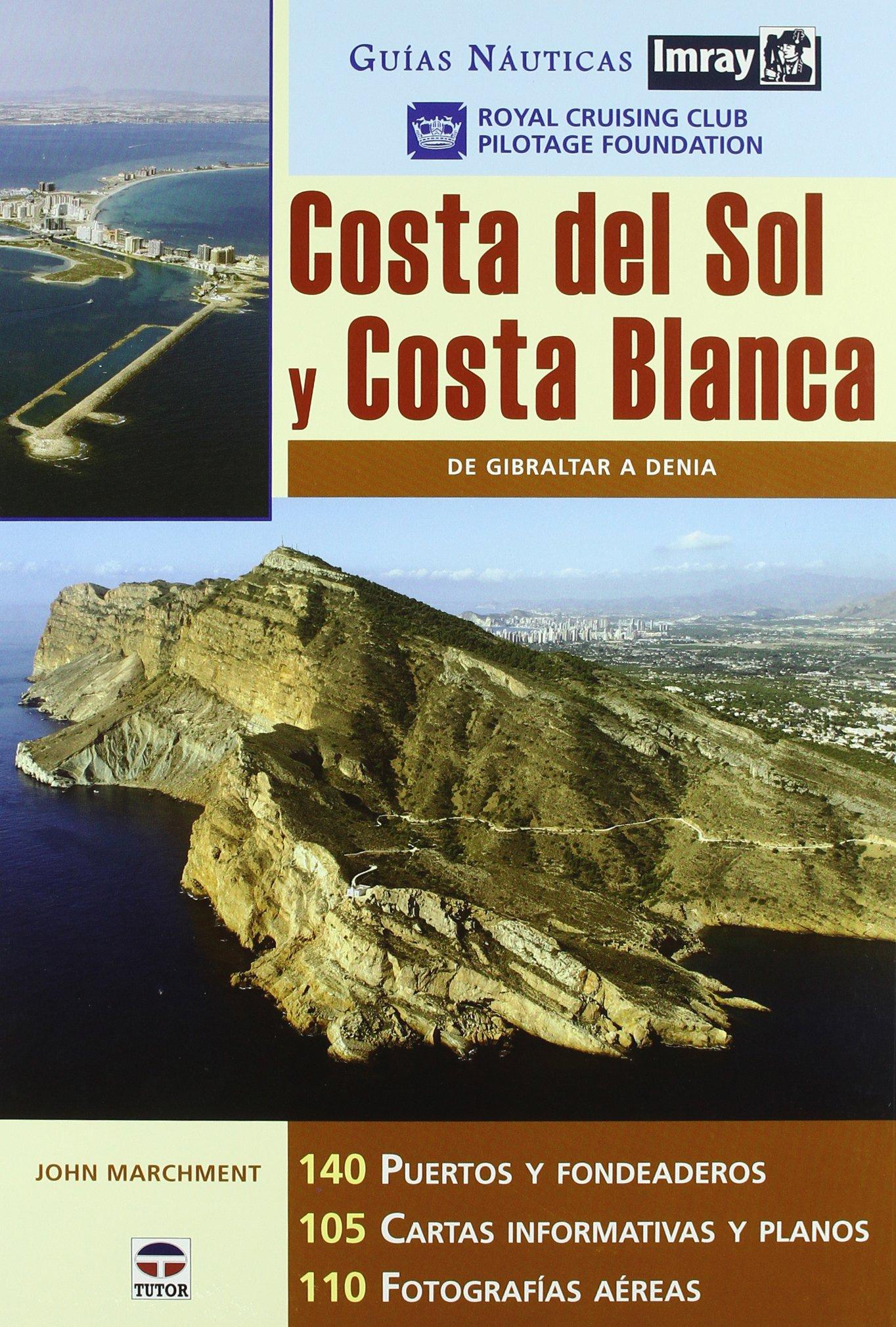 Guias Náuticas Imray. COSTA DEL SOL Y COSTA BLANCA.: Amazon ...