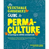 Vegetable Gardener's Guide to Permaculture