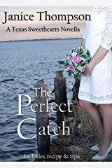 The Perfect Catch (Christian Romance novella) (Texas Sweethearts Book 2) Kindle Edition