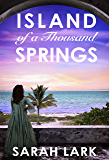 Island of a Thousand Springs (Caribbean Islands Saga Book 1) (English Edition)