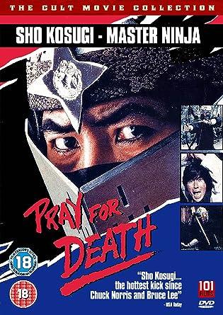 Pray for Death [DVD] [Reino Unido]: Amazon.es: Shô Kosugi ...