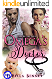 Omega's Doctor: Mpreg MM Alpha Omega Romance (Baby Makes Three Book 2)