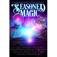 Seasoned Magic: A Paranormal Women's Fiction Anthology