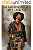 The Adventures of the Lone Jack Kid: A Western Adventure (Western Fiction, by Joe Corso Book 1)