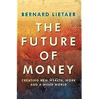 The Future Of Money