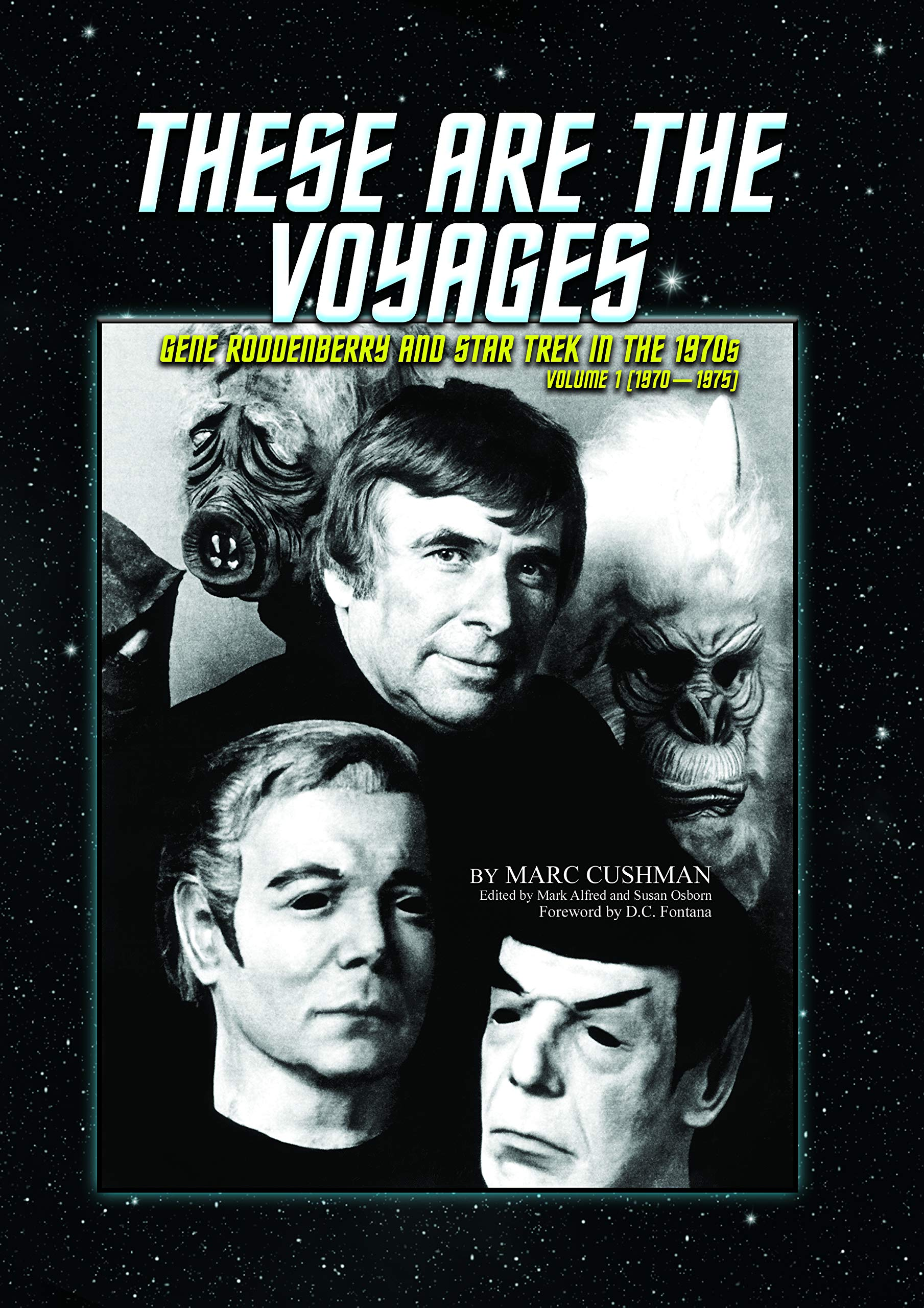 These Are the Voyages: Gene Roddenberry and Star Trek in the 1970s (1970-75)