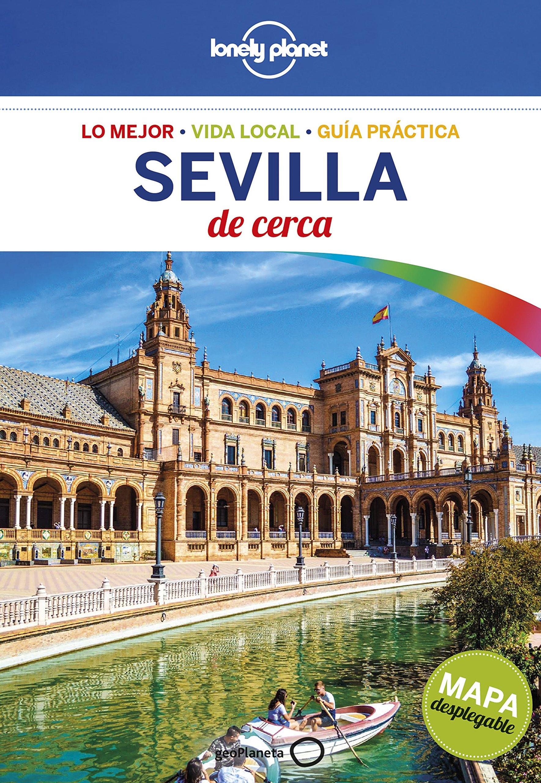 Sevilla de cerca 2 (Guías De cerca Lonely Planet): Amazon.es: Molina, Margot: Libros