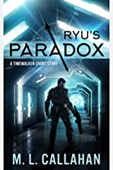 Ryu's Paradox: A Timewalker Short Story (Alliance: The Timewalkers) Kindle Edition
