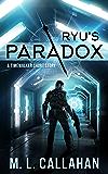 Ryu's Paradox: A Timewalker Short Story (Alliance: The Timewalkers)