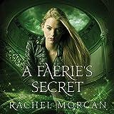 A Faerie's Secret: Creepy Hollow Series, Book 4