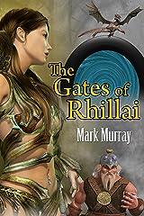 The Gates of Rhillai Kindle Edition