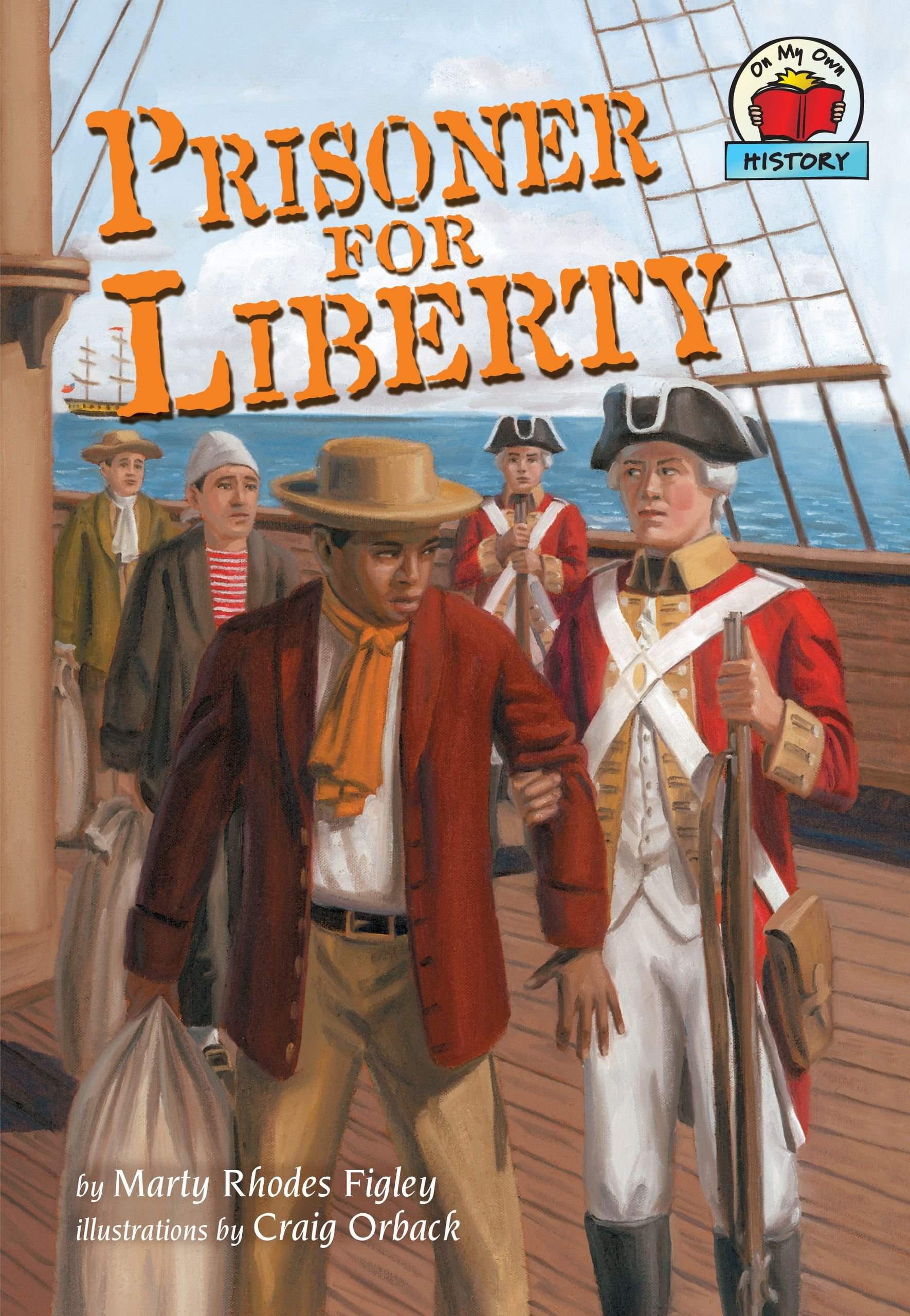 Prisoner for Liberty (On My Own History)