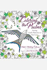 Coloring the Psalms: Seeing God's Patterns in Our Lives Paperback