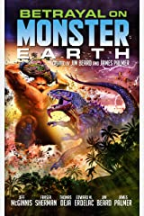 Betrayal on Monster Earth Kindle Edition