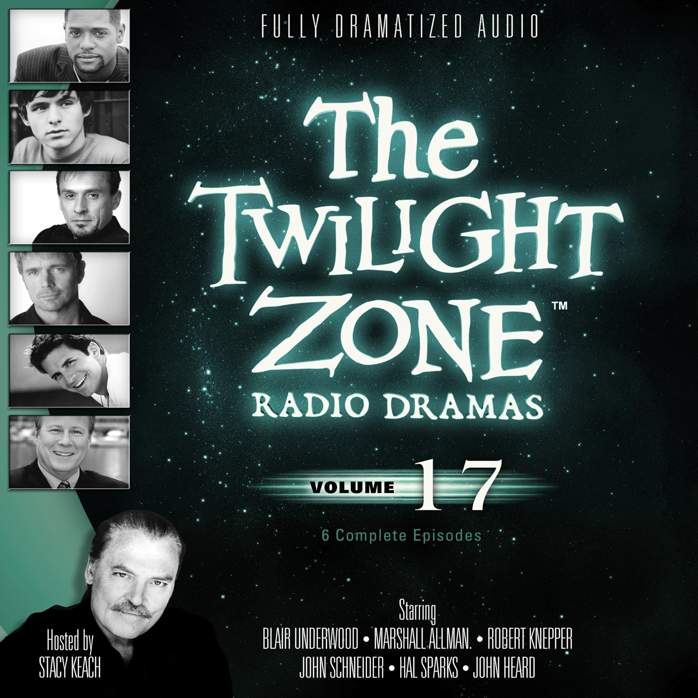 The Twilight Zone Radio Dramas, Volume 17 (Fully Dramatized Audio Theater hosted by Stacy Keach) pdf