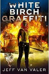 White Birch Graffiti (White Birch Village Book 2) Kindle Edition