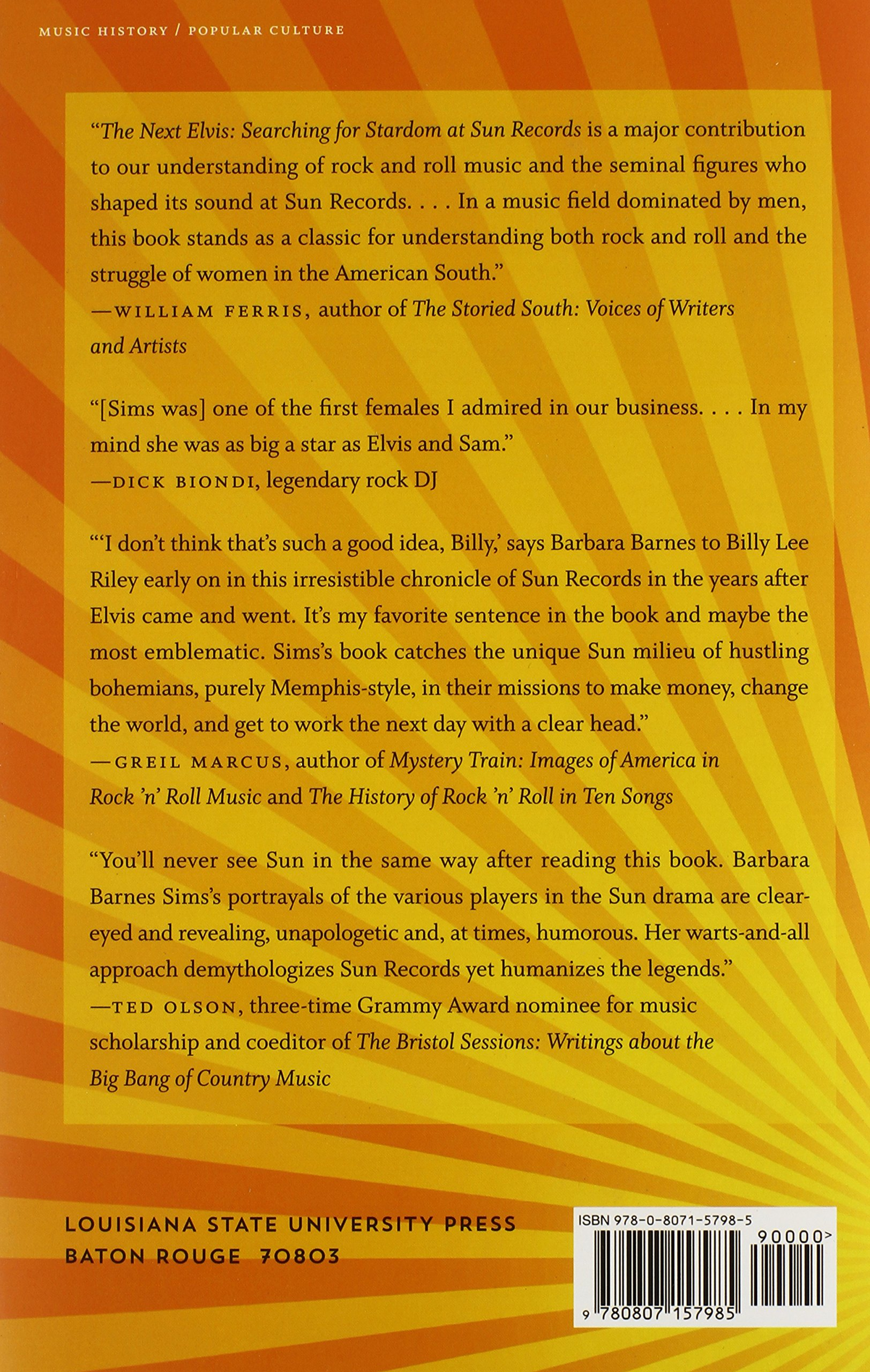 The Next Elvis: Searching For Stardom At Sun Records: Barbara Barnes Sims:  9780807157985: Amazon: Books