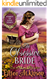 An Obsessive Bride (Family of Love Series) (A Western Romance Story)