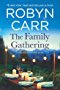 The Family Gathering (Sullivan's Crossing, Book 3)