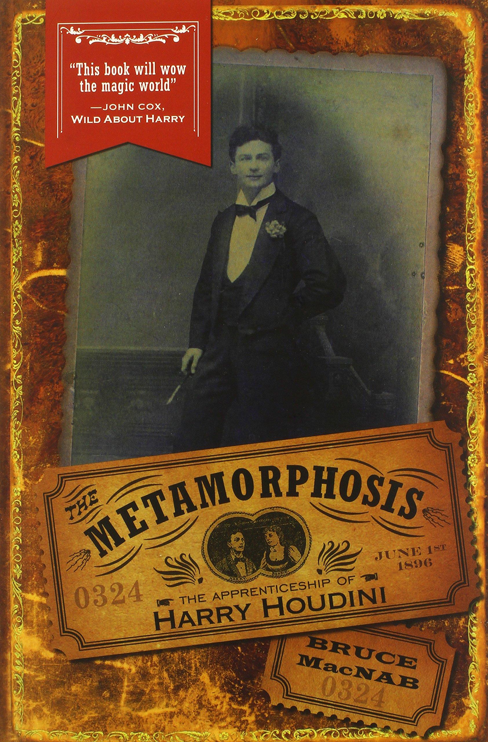 the metamorphosis the apprenticeship of harry houdini bruce macnab 9780864926777 amazoncom books