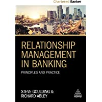 Relationship Management in Banking: Principles and Practice