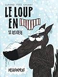 Le Loup en slip - tome 2 - Le Loup en slip se les gèle méchamment
