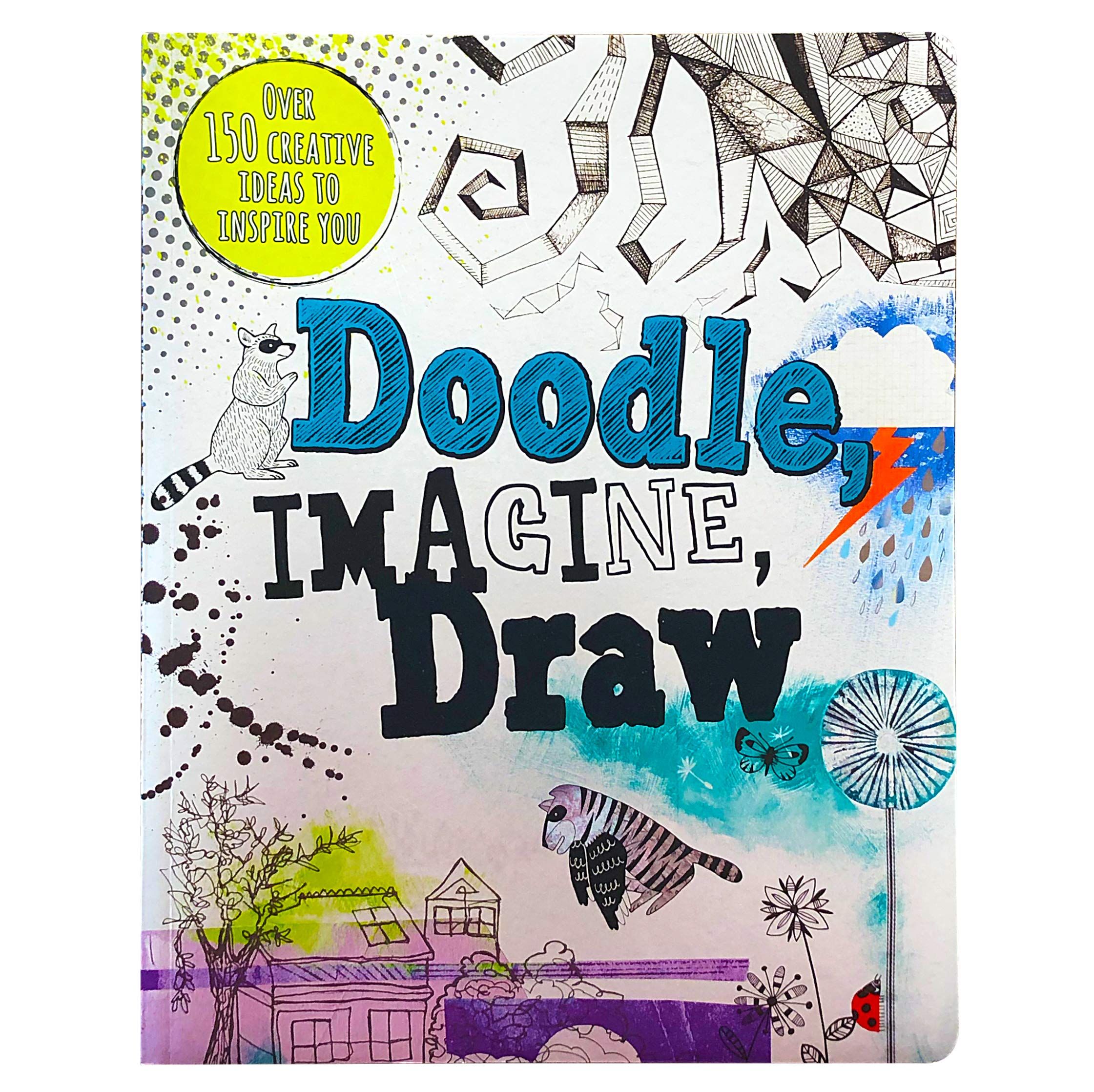 Doodle Imagine Draw Over 150 Creative Ideas To Inspire You