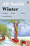 Winter: from the Man Booker Prize-shortlisted author (Seasonal Quartet Book 2)
