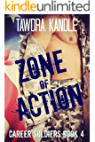 Zone of Action: A Career Soldier Military Romance