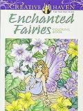 Creative Haven Enchanted Fairies Coloring Book (Creative Haven Coloring Books)