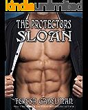 Sloan (The Protectors Series) Book #9