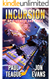 Incursion (By Strength and Guile Book 1)