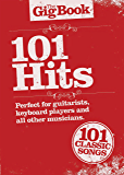 The Gig Book: 101 Hits