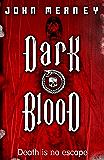 Dark Blood (GOLLANCZ S.F.)