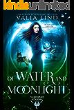 Of Water and Moonlight (Thunderbird Academy Book 1)