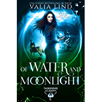 Of Water and Moonlight (Thunderbird Academy Book 1) (English Edition)