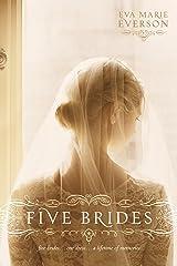 Five Brides Kindle Edition