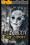 Bloody Inheritance