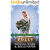 Polly: Mail Order Bride (The Christmas Brides of Jefferson City Book 3)
