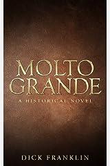 MOLTO GRANDE Kindle Edition